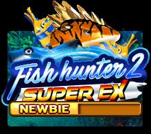 slotxo pc - Fish Hunter 2 EX - Newbie